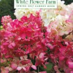 White Flower Farm, Connecticut, 8 x 10 in., 140 pp.